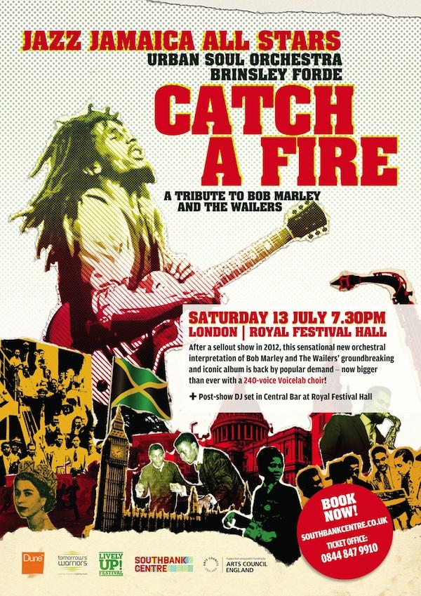 Catch A Fire flyer July 2013