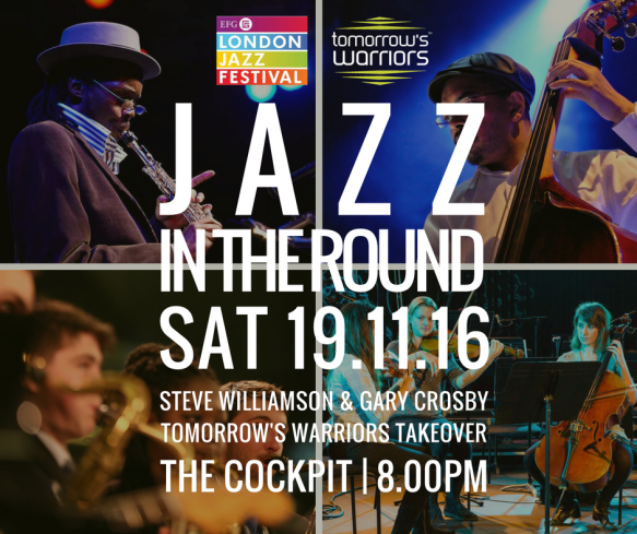 Jazz In The Round-Gary Crosby-Steve Williamson-Tomorrow's Warriors